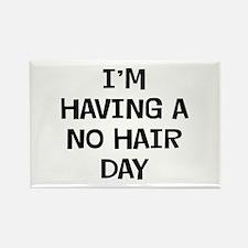 I'm No Hair Rectangle Magnet