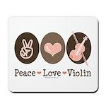 Peace Love Violin Mousepad