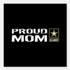 "U.S. Army: Proud Mom (Bl Square Car Magnet 3"" x 3"""