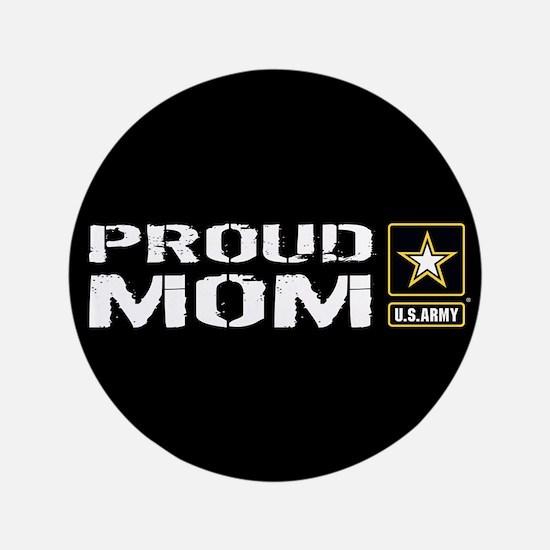 U.S. Army: Proud Mom (Black) Button