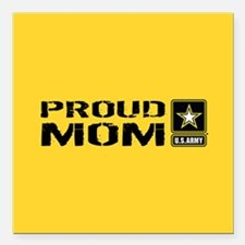 "U.S. Army: Proud Mom (Go Square Car Magnet 3"" x 3"""