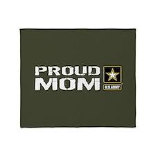 U.S. Army: Proud Mom (Military Green Throw Blanket