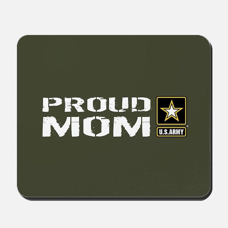 U.S. Army: Proud Mom (Military Green) Mousepad