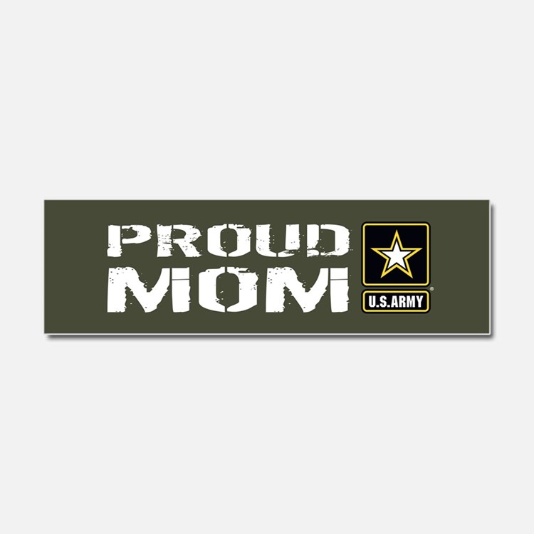 U.S. Army: Proud Mom (Military G Car Magnet 10 x 3