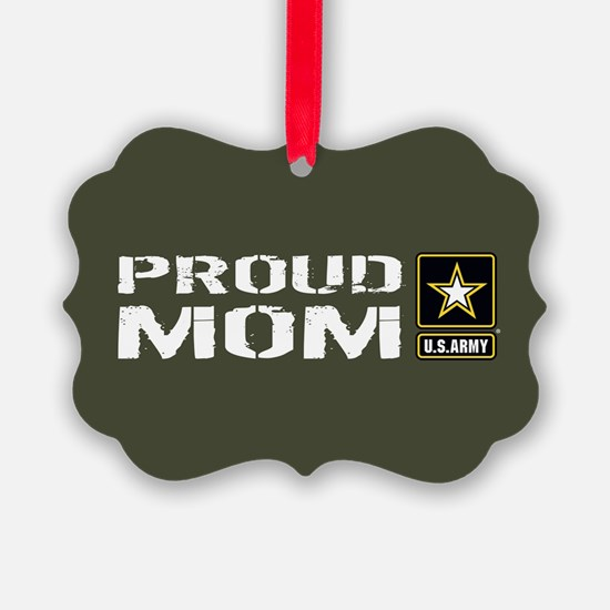U.S. Army: Proud Mom (Military Gr Ornament