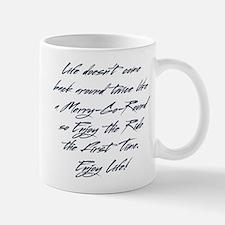 Enjoy the Ride Mugs