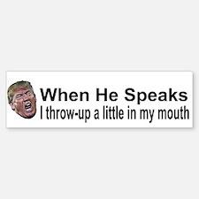 He Speaks Bumper Bumper Bumper Sticker
