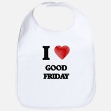 I love Good Friday Bib