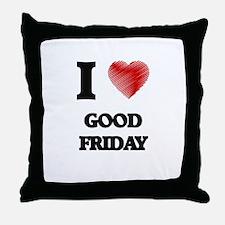 I love Good Friday Throw Pillow