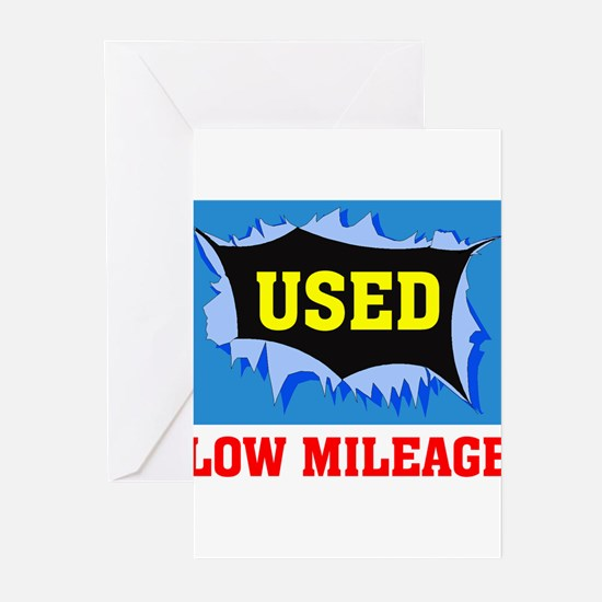 USED LOW MILEAGE Greeting Cards