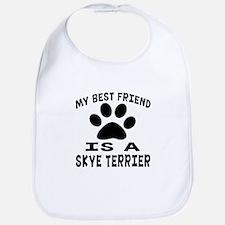 Skye Terrier Is My Best Friend Bib