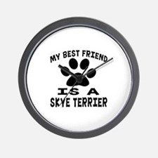 Skye Terrier Is My Best Friend Wall Clock