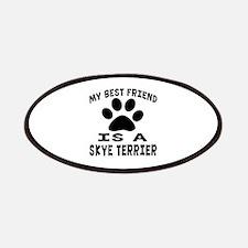Skye Terrier Is My Best Friend Patch