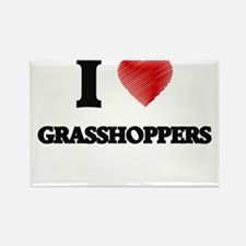I love Grasshoppers Magnets