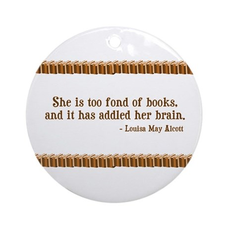 Too Fond of Books Ornament (Round)