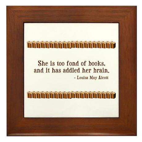 Too Fond of Books Framed Tile