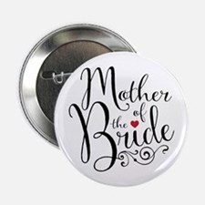 """Mother of Bride 2.25"""" Button"""