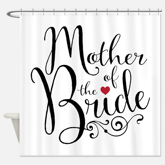 Mother of Bride Shower Curtain