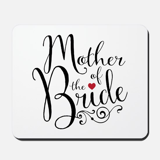Mother of Bride Mousepad