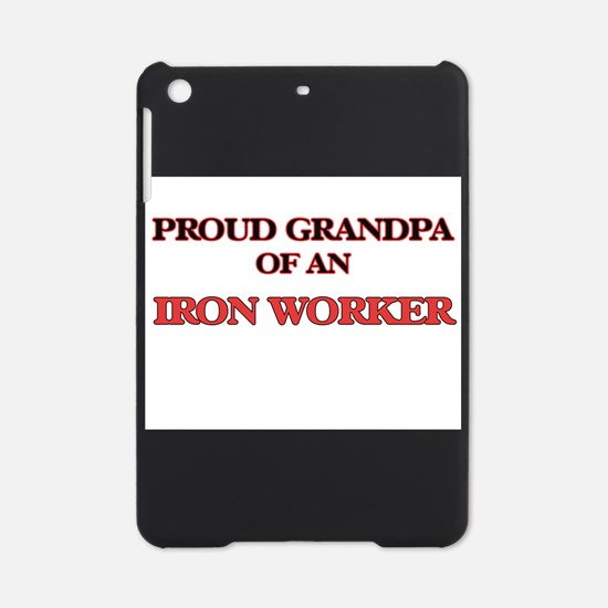 Proud Grandpa of a Iron Worker iPad Mini Case