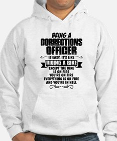 Being A Corrections Officer... Hoodie