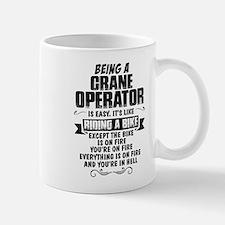 Being A Crane Operator... Mugs