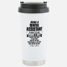 Being A Dental Assistant.... Travel Mug