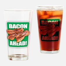 BACON AHEAD! Drinking Glass
