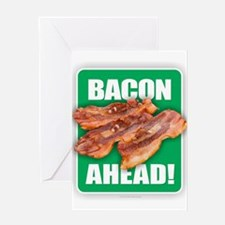 BACON AHEAD! Greeting Cards