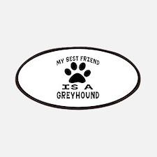 Greyhound Is My Best Friend Patch