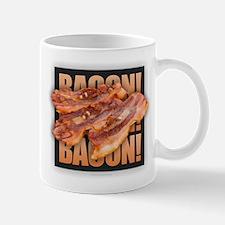 Bacon Bacon Bacon Mugs