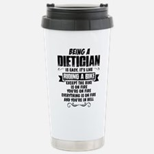 Being A Dietician... Travel Mug