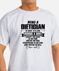 Being A Dietician... T-Shirt