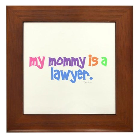My Mommy Is A Lawyer (PASTEL) Framed Tile