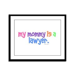 My Mommy Is A Lawyer (PASTEL) Framed Panel Print