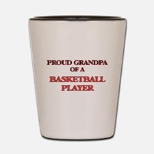 Proud Grandpa of a Basketball Player Shot Glass