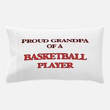 Proud Grandpa of a Basketball Player Pillow Case