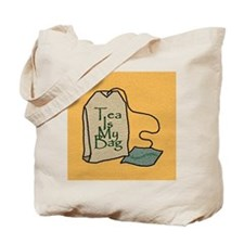 """Tea Is My Bag"" - Tote Bag"