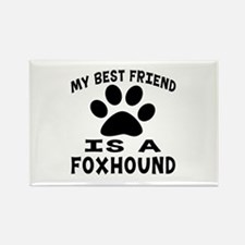 Foxhound Is My Best Friend Rectangle Magnet