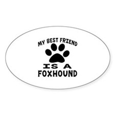 Foxhound Is My Best Friend Decal