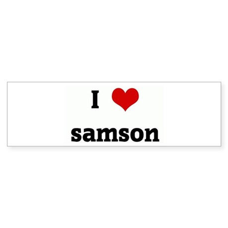 I Love samson Bumper Sticker
