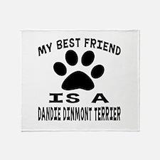 Dandie Dinmont Terrier Is My Best Fr Throw Blanket