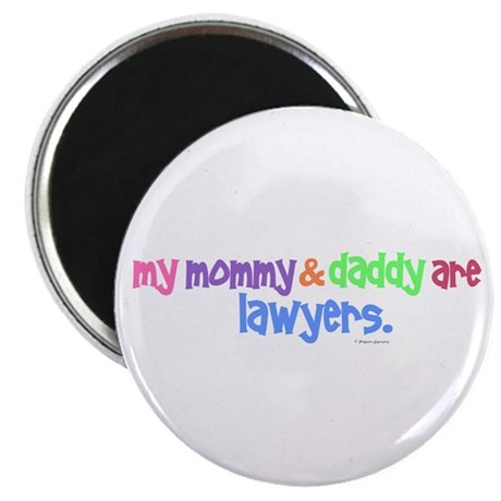 "My Mommy & Daddy Are Lawyers (PASTEL) 2.25"" Magnet"