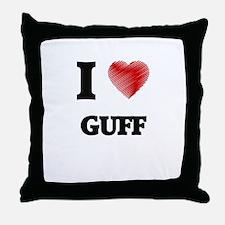 I love Guff Throw Pillow