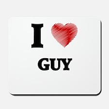 I love Guy Mousepad