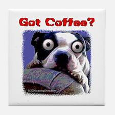 Got Coffee Dog Tile Coaster