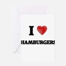 I love Hamburgers Greeting Cards