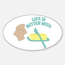 Better With Butter Decal