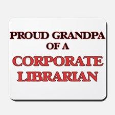 Proud Grandpa of a Corporate Librarian Mousepad