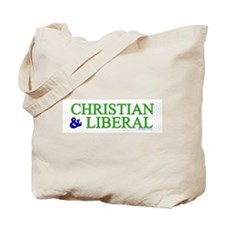 Christian and Liberal Tote Bag